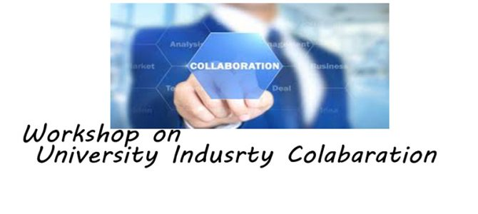 Workshop on University Industry collaboration