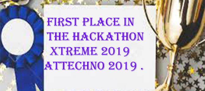 The first place in the Hackathon  Xtreme 2019 atTechno 2019 .